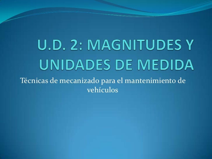 Técnicas de mecanizado para el mantenimiento de                   vehículos