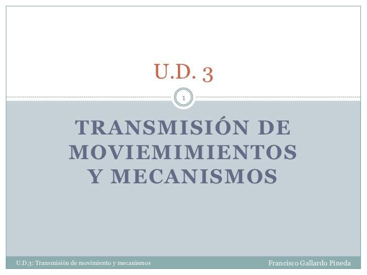 U.D. 3                                                  1                 TRANSMISIÓN DE                 MOVIEMIMIENTOS   ...