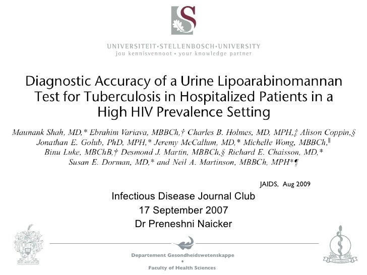 JAIDS,  Aug 2009  Infectious Disease Journal Club 17 September 2007 Dr Preneshni Naicker