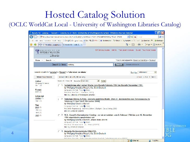 Hosted Catalog Solution (OCLC WorldCat Local - University of Washington Libraries Catalog)