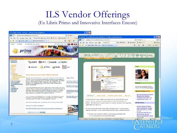 ILS Vendor Offerings (Ex Libris Primo and Innovative Interfaces Encore)