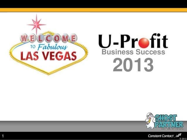 © 2013 1 Business Success 2013