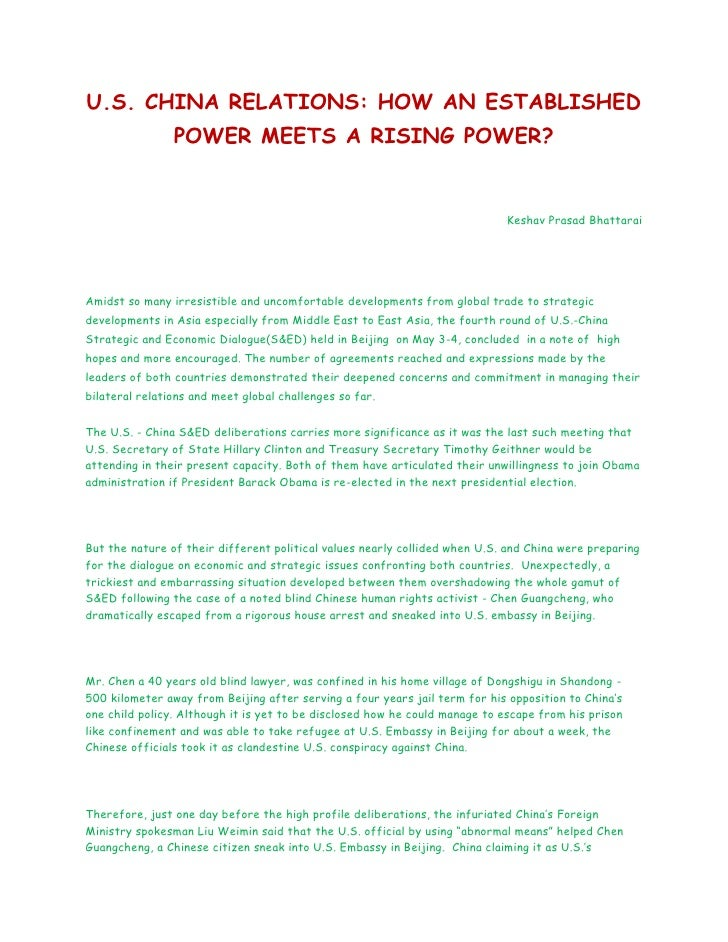 U.S. CHINA RELATIONS: HOW AN ESTABLISHED                POWER MEETS A RISING POWER?                                       ...