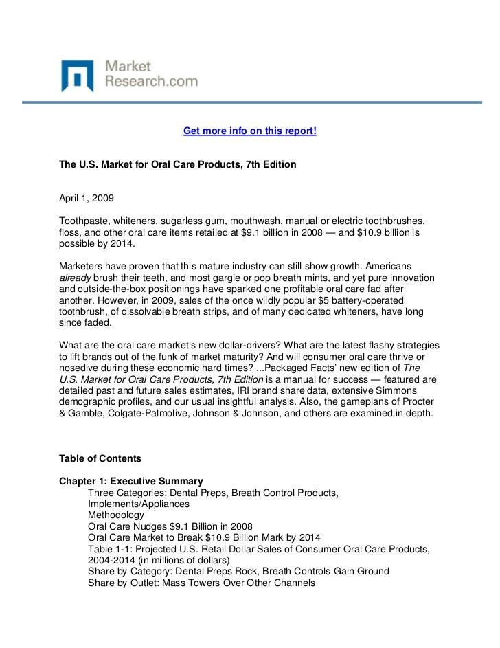 Get more info on this report!The U.S. Market for Oral Care Products, 7th EditionApril 1, 20...