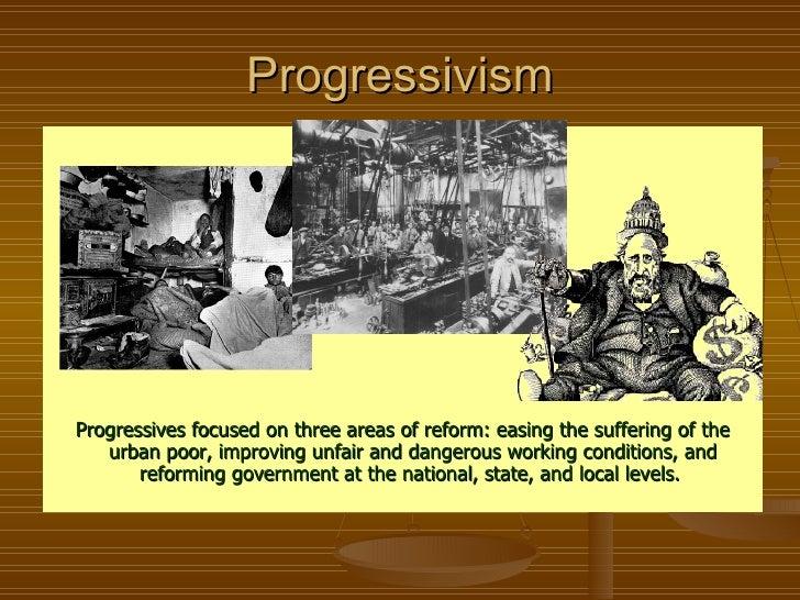 the history and advancement of progressivism in america A response to the workers' the history and advancement of progressivism in america plight sinclair also uncovered the contents of the products being un libro un.