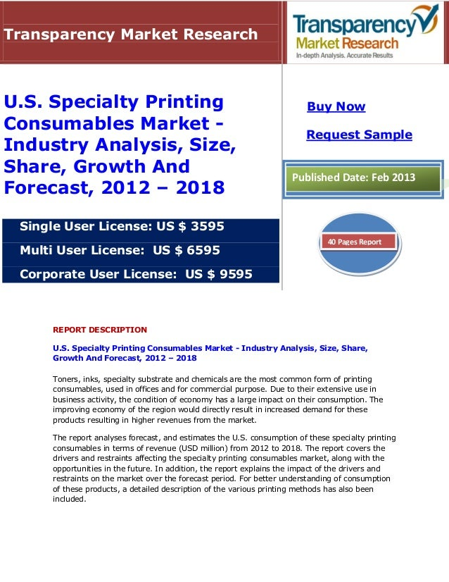 Transparency Market ResearchU.S. Specialty Printing                                                  Buy NowConsumables Ma...