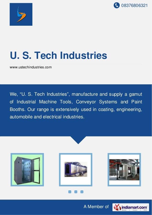 """08376806321 A Member of U. S. Tech Industries www.ustechindustries.com We, """"U. S. Tech Industries"""", manufacture and supply..."""