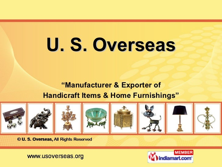 """U. S. Overseas """" Manufacturer & Exporter of Handicraft Items & Home Furnishings"""""""