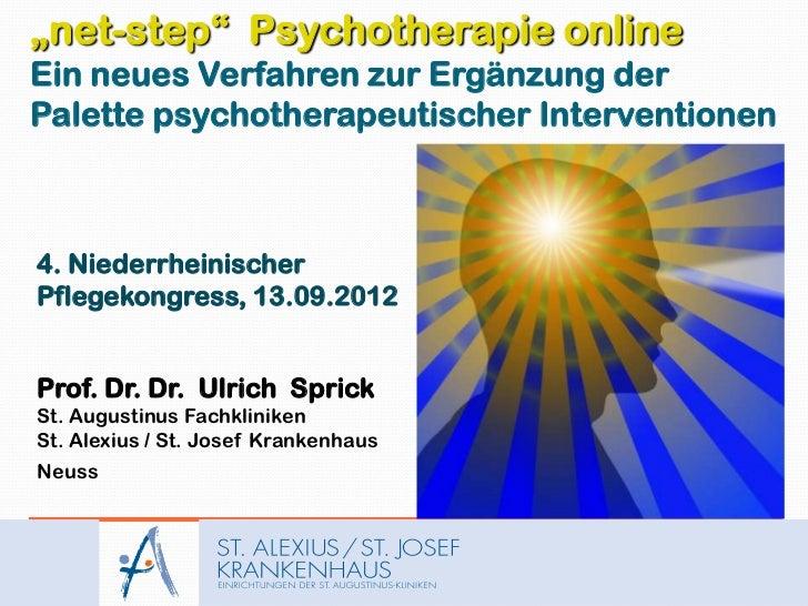 """""""net-step"""" Psychotherapie onlineEin neues Verfahren zur Ergänzung derPalette psychotherapeutischer Interventionen4. Nieder..."""