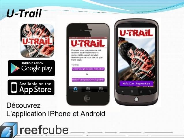 DécouvrezLapplication IPhone et AndroidU-Trail