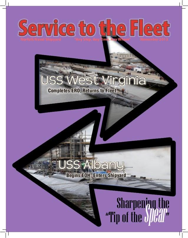 "Service to the Fleet Norfolk Naval Shipyard  ""Any Ship, Any Time, Any Where""  November 2013  USS West Virginia Completes E..."