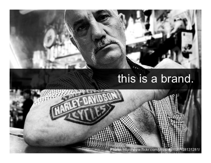 """""""A brand is a person's gut feeling about   a product, service or organization.""""             – Marty Neumeier"""