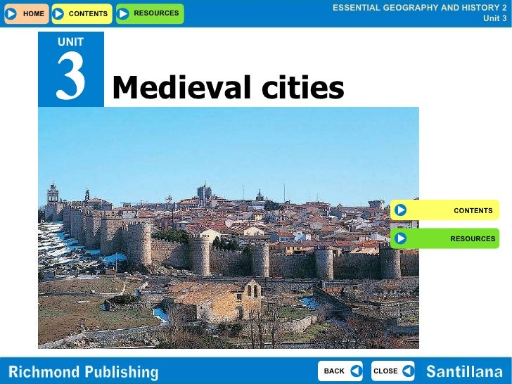 UNIT Medieval cities 3 CONTENTS RESOURCES