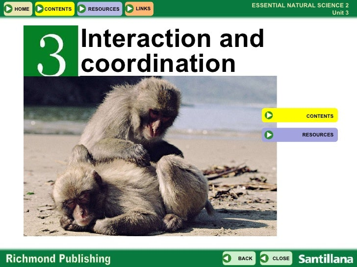Interaction and coordination CONTENTS RESOURCES
