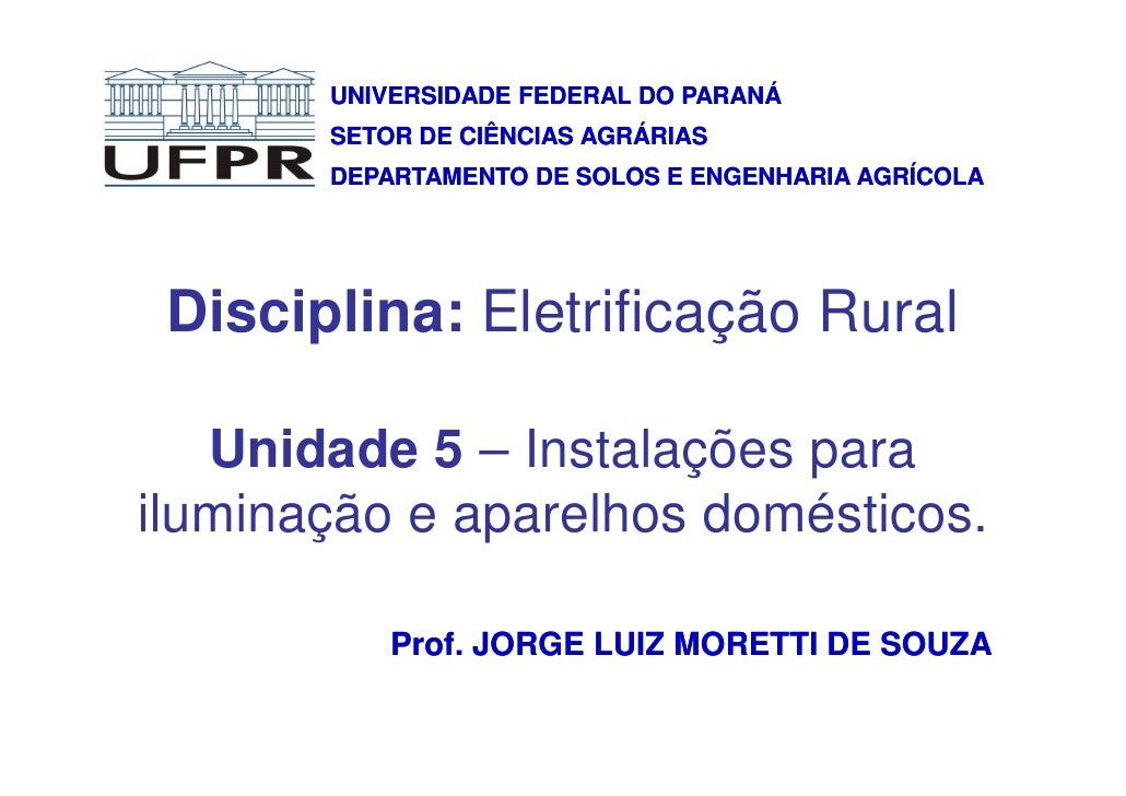 UNIVERSIDADE FEDERAL DO PARANÁ       SETOR DE CIÊNCIAS AGRÁRIAS       DEPARTAMENTO DE SOLOS E ENGENHARIA AGRÍCOLA Discipli...