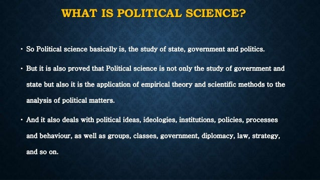 can the study of politics be scientific or not