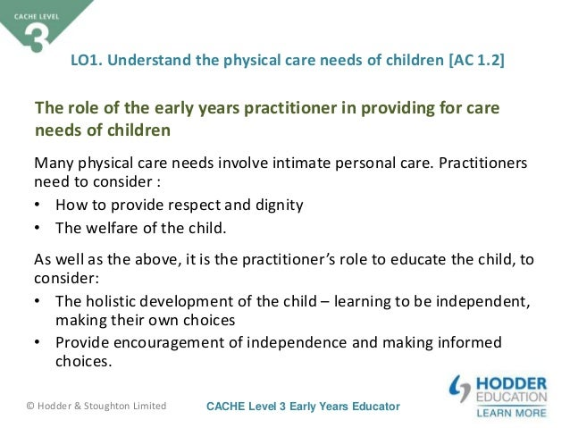 role as an early years practitioner And also, the role of an early years practitioner early years practitioners have a  great deal of responsibility in the development of a child this is.