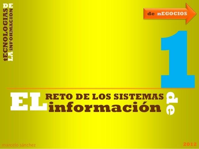 2012marcelo sánchez de nEGOCIOS de RETO DE LOS SISTEMAS informaciónEL