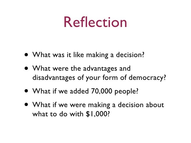 Democracy: Advantages and Disadvantages of Democracy