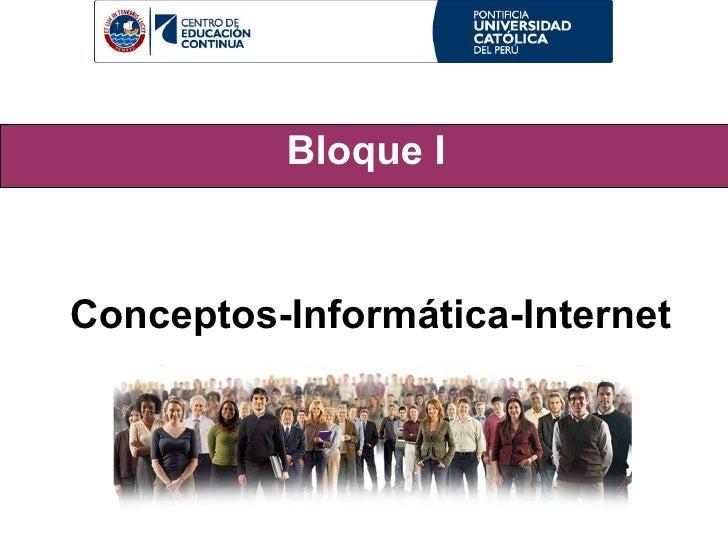 Bloque I Conceptos-Informática-Internet