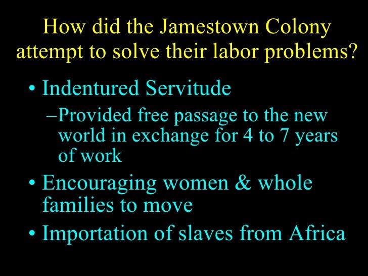 Labor Problem at Jamestown