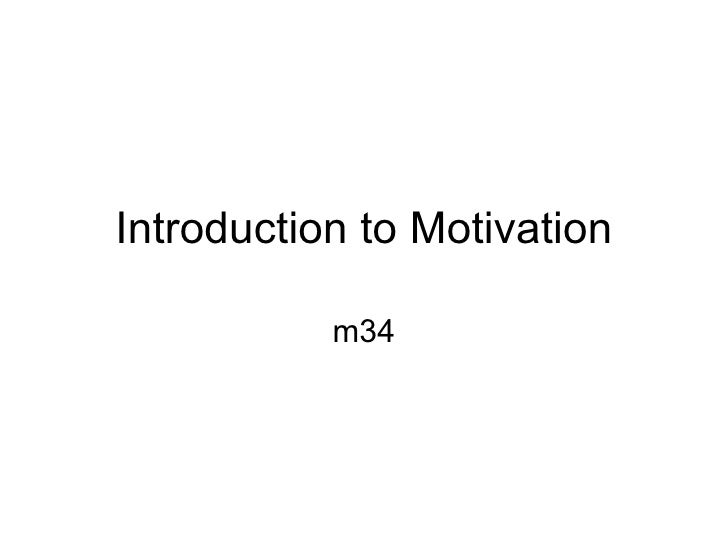 Introduction to Motivation             m34