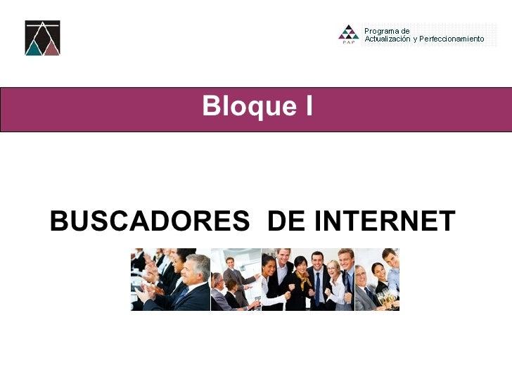 Bloque I BUSCADORES  DE INTERNET