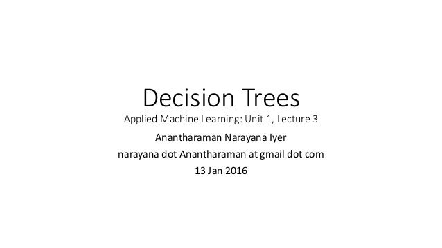 Machine Learning Lecture 3 Decision Trees