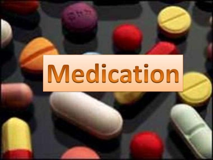 Medication<br />