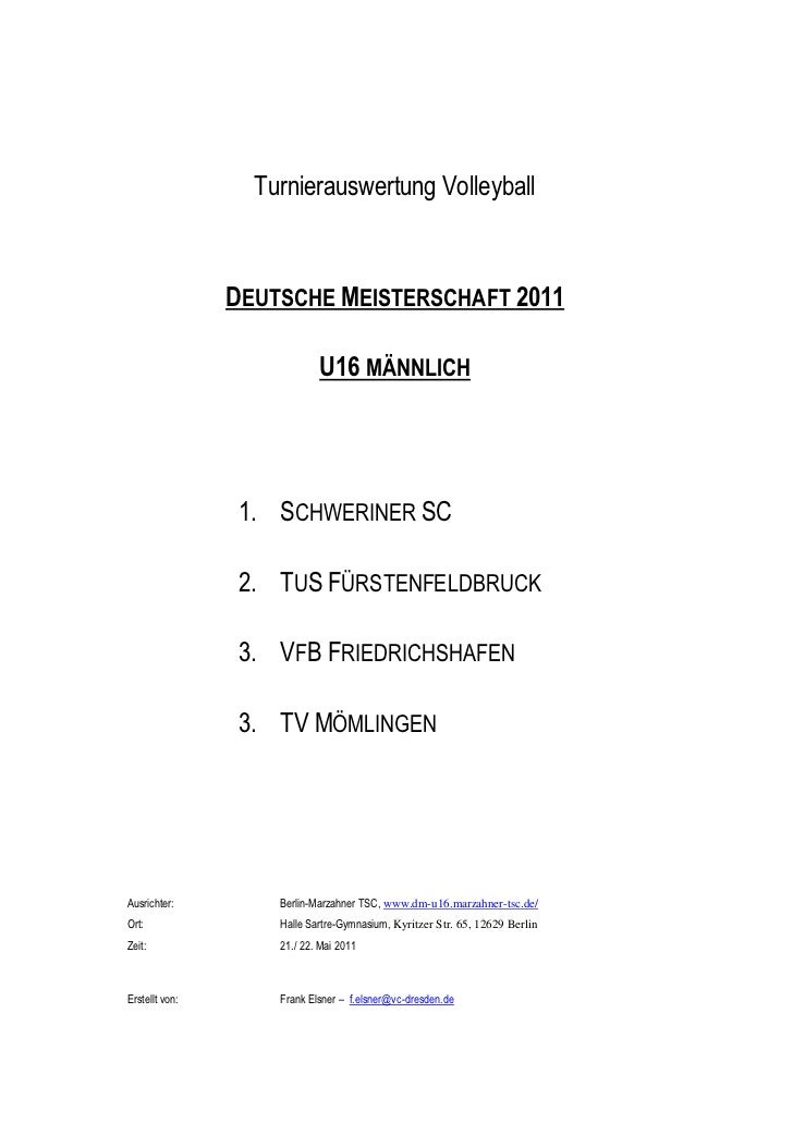 Turnierauswertung Volleyball                DEUTSCHE MEISTERSCHAFT 2011                            U16 MÄNNLICH           ...