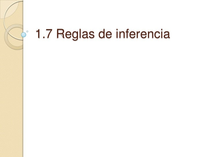 1.7 Reglas de inferencia<br />