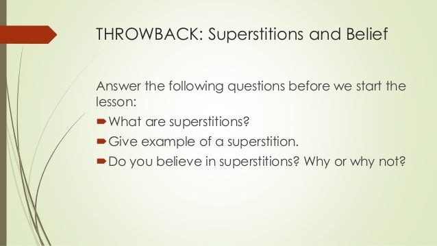 believing in superstitions vampires Refute to superstitions & evil omens- according to islam [ref: ahmad (4194), abu dawood (3910), al-tirmidhi (1614) and ibn maajah (3538) and classed as saheeh by al-albaani in saheeh abi dawood.