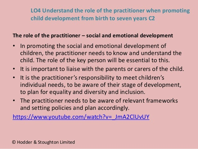 • In promoting the social and emotional development of children, the practitioner needs to know and understand the child. ...