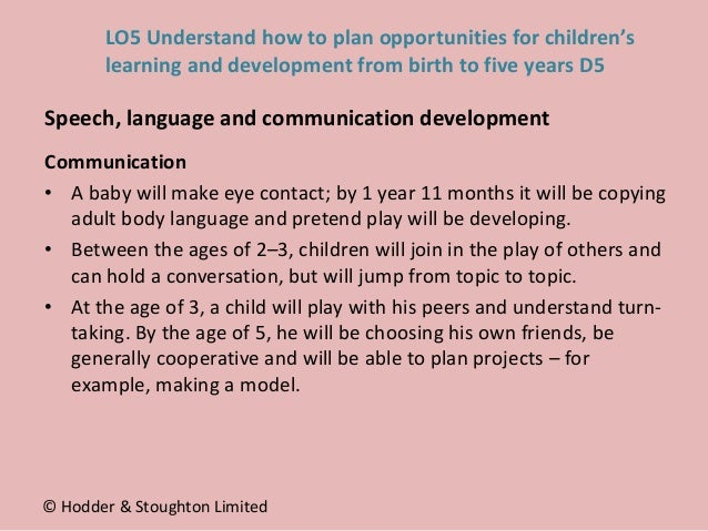 Communication • A baby will make eye contact; by 1 year 11 months it will be copying adult body language and pretend play ...