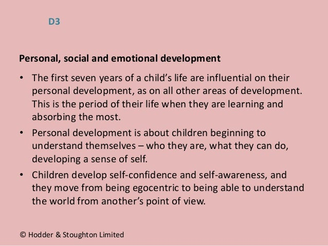 • The first seven years of a child's life are influential on their personal development, as on all other areas of developm...