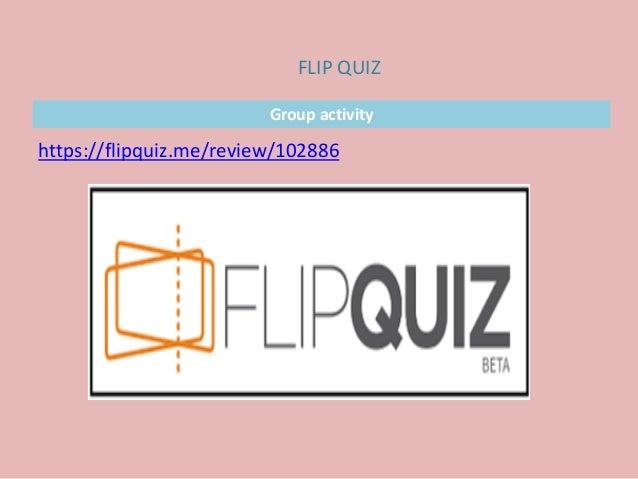 Group activity https://flipquiz.me/review/102886 FLIP QUIZ