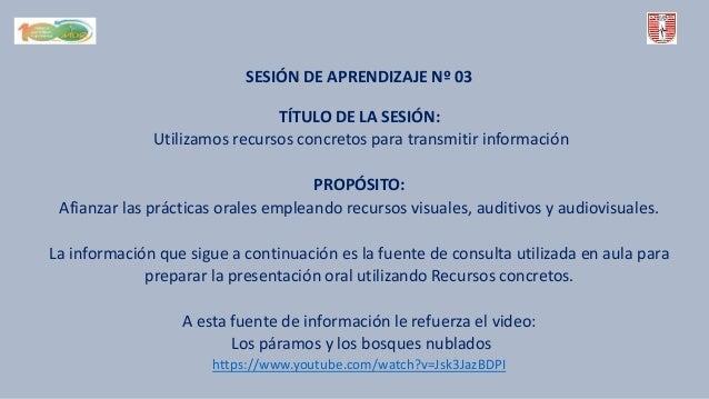 SESI�N DE APRENDIZAJE N� 03 T�TULO DE LA SESI�N: Utilizamos recursos concretos para transmitir informaci�n PROP�SITO: Afia...