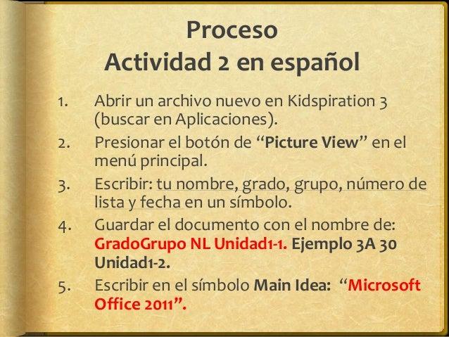Proceso Actividad 3 en español 1. Abrir una nueva presentación en PowerPoint. 2. Finder – Aplications – Microsoft Office 2...