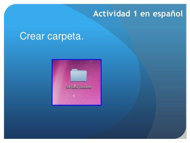 Crear carpeta. Actividad 1 en español
