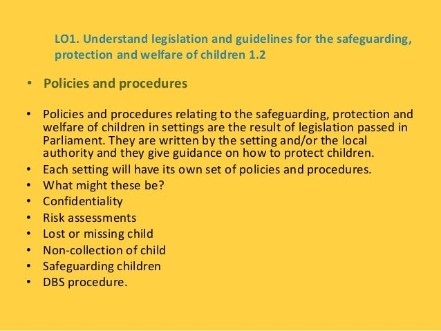 legislation in safeguarding children Every child matters, supported by the children act 2004, establishes the principle that all children deserve an opportunity to achieve their full potential.