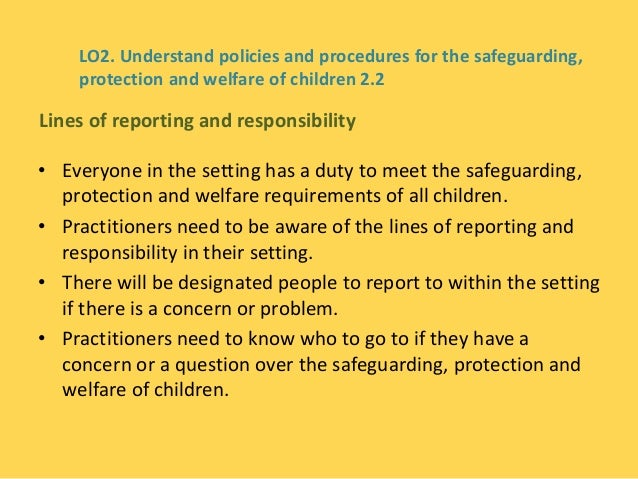 current legislations guidelines policies and procedures for safeguarding the welfare of children and