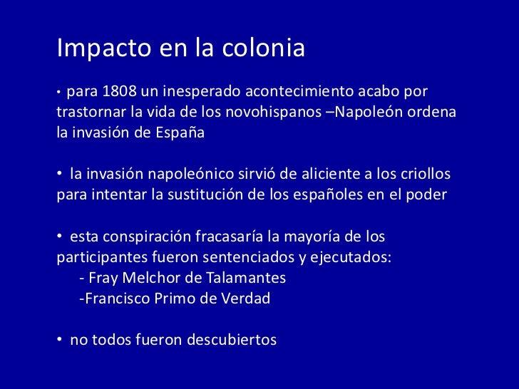 Invasión de Napoleón a España y su impacto en la colonia.
