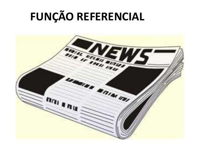FUNÇÃO REFERENCIAL