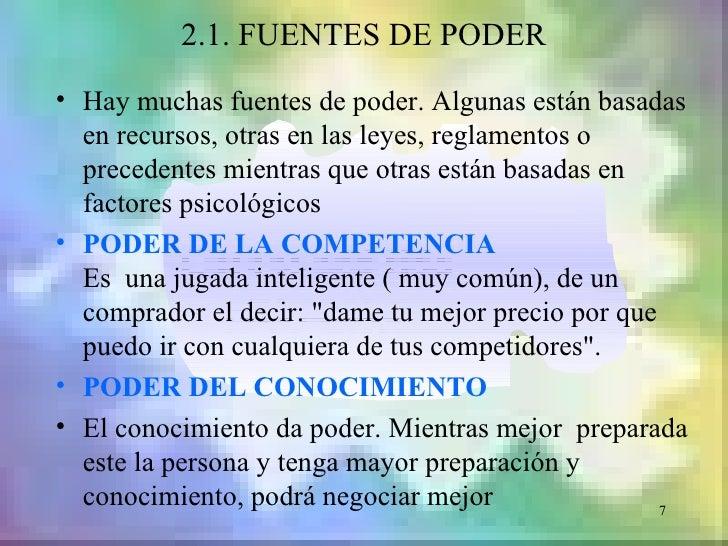 2.1. FUENTES DE PODER• Hay muchas fuentes de poder. Algunas están basadas  en recursos, otras en las leyes, reglamentos o ...