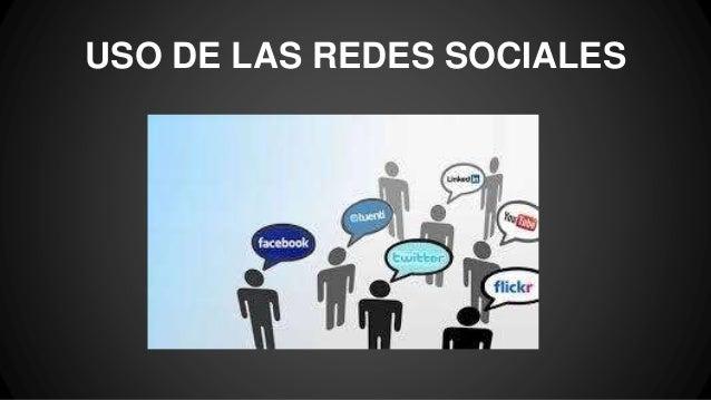 USO DE LAS REDES SOCIALES
