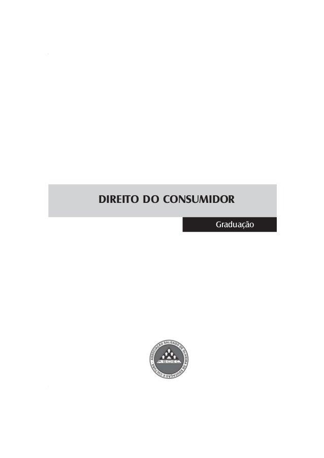 1 DIREITO DO CONSUMIDOR DIREITO DO CONSUMIDOR Graduação