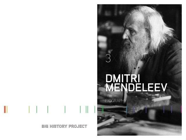 3X DMITRI MENDELEEV BIOGRAPHY