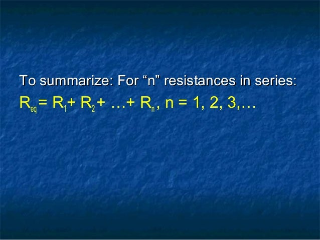 Grade 11,U3 L4-resistance in Series and Parallel CCT's Slide 3