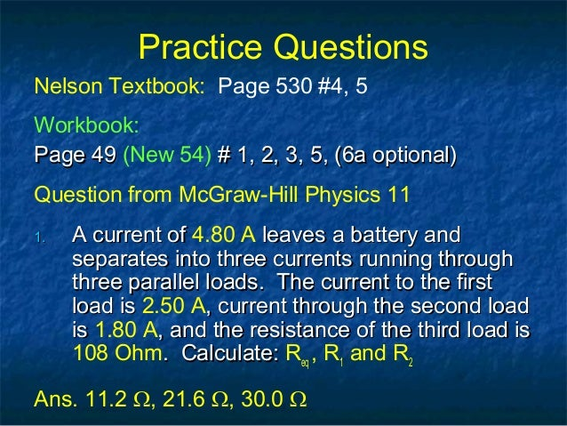 Practice Questions Nelson Textbook: Page 530 #4, 5 Workbook: Page 49Page 49 (New 54) # 1, 2, 3, 5, (6a optional)# 1, 2, 3,...