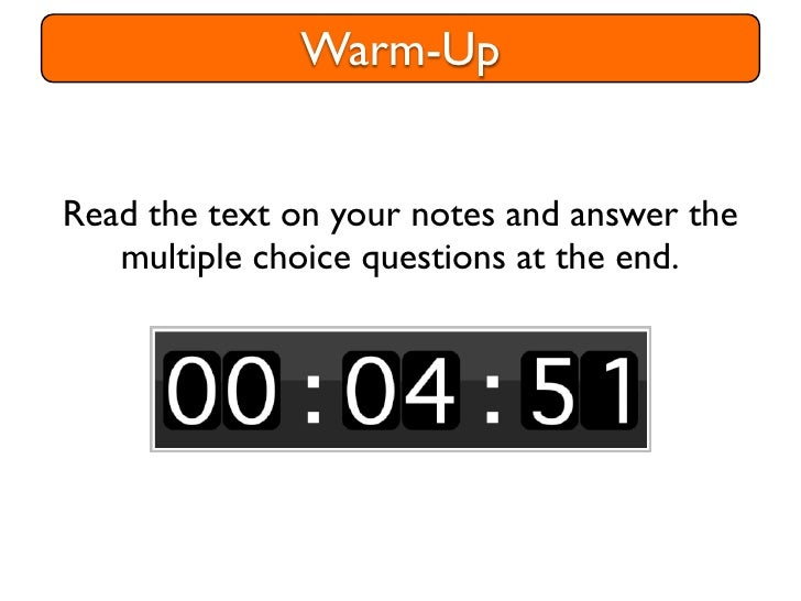 Warm-UpRead the text on your notes and answer the   multiple choice questions at the end.